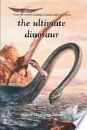 The Ultimate Dinosaur