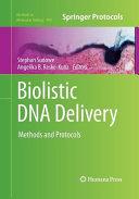 Biolistic DNA Delivery