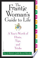 The Frantic Woman s Guide to Life