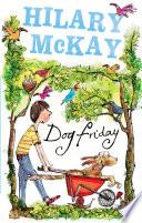 Dog Friday Trilogy: Dog Friday