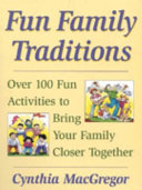 Fun Family Traditions