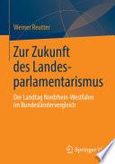 Zur Zukunft des Landesparlamentarismus
