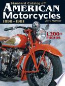 Standard Catalog of American Motorcycles 1898 1981