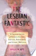 The Lesbian Fantastic