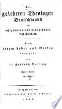 Die gelehrten Theologen Deutschlands im achtzehnten und neunzehnten Jahrhundert  Bd  N Scho
