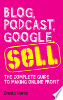 Blog  Podcast  Google  Sell