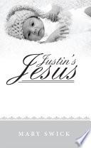 Justin s Jesus