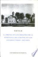 La prensa en los orígenes de la enseñanza del español en los Estados Unidos (1823-1833)