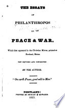 The Essays Of Philanthropos I E W Ladd On Peace And War