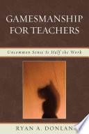 Gamesmanship for Teachers