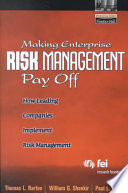 Making Enterprise Risk Management Pay Off : are transforming risk management into an...