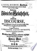 D. Nicol. Hieron. Gundlings ... Vollständige Historie der Gelahrheit. oder ausführliche Discourse, so er in verschiedenen Collegiis literariis ... gehalten