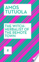The Witch Herbalist Of The Remote Town