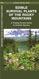 Edible Plants of the Rocky Mountains