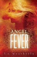 Angel Fever Her Parasitic Otherworldly Kin Romance And Tension