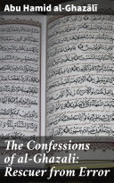 The Confessions of Al Ghazali