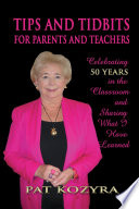 Tips and Tidbits for Parents and Teachers