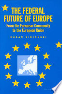 The Federal Future of Europe