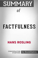 Summary of Factfulness by Hans Rosling: Conversation Starters