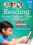Reading Across Multiple Texts in the Common Core Classroom