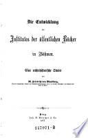 """""""Die"""" Entwicklung des Institutes der öffentlichen Bücher in Böhmen"""