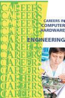 Careers in Computer Hardware Engineering