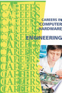 Careers in Computer Hardware Engineering