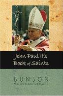 John Paul II s Book of Saints