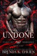 download ebook undone (vampire awakenings, book 5) pdf epub