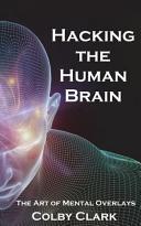 Hacking the Human Brain