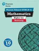 Revise Edexcel GCSE (9-1) Mathematics Higher Bootcamp