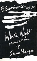 Blackness of a White Night