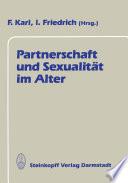 Partnerschaft und Sexualit  t im Alter