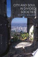 City and Soul in Divided Societies