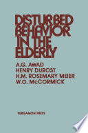Disturbed Behavior In The Elderly