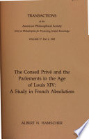 Conseil Prive and the Parlements in the Age of Louis XIV  A Study in French Absolutism