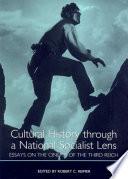 Cultural History Through A National Socialist Lens