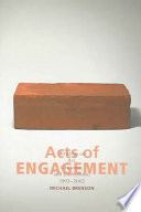 Acts of Engagement Arts What They Are About Why