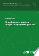 Time dependent spectrum analysis of high power gyrotrons