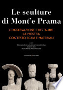 Le sculture di Mont e Prama   Conservazione e restauro   La Mostra   Contesto  scavi e materiali  Tre volumi in cofanetto