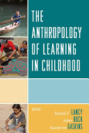 download ebook the anthropology of learning in childhood pdf epub