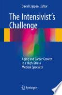 The Intensivist s Challenge