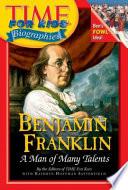 Time For Kids  Benjamin Franklin