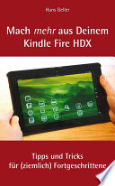 Mach mehr aus Deinem Kindle Fire HDX