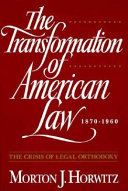 The Transformation of American Law  1870 1960