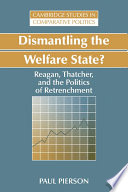 Dismantling the Welfare State