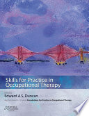 Skills for Practice in Occupational Therapy E Book