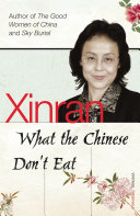 What The Chinese Don't Eat : her weekly column in the...