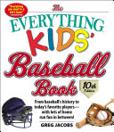 The Everything Kids  Baseball Book  10th Edition