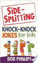 Side Splitting Knock Knock Jokes for Kids